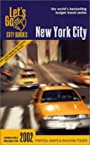Todrys, Eric: Let's Go 2002 New York City