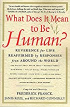 What Does It Mean to be Human? Reverence for…
