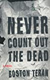 Teran, Boston: Never Count Out the Dead