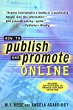 Rose, M. J.: How to Publish and Promote Online