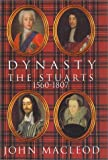 MacLeod, John: Dynasty: The Stuarts, 1560-1807