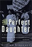 Linscott, Gillian: The Perfect Daughter: A Nell Bray Mystery #9