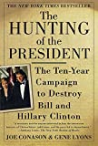 Lyons, Gene: The Hunting of the President: The Ten-Year Campaign to Destroy Bill and Hillary Clinton