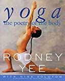 Rodney Yee: Yoga: The Poetry of the Body
