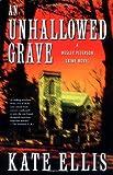 Ellis, Kate: An Unhallowed Grave: A Wesley Peterson Crime Novel (Wesley Peterson Crime Novels)