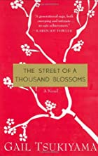 The Street of a Thousand Blossoms by Gail…