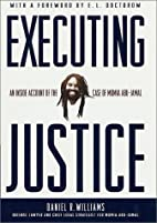 Executing Justice: An Inside Account of the…
