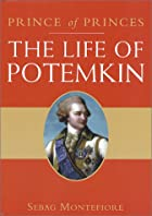 Prince of princes: the life of Potemkin by…