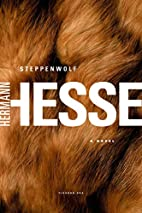 Steppenwolf: A Novel by Hermann Hesse