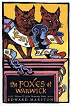 The Foxes of Warwick by Edward Marston