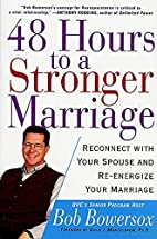 48 hours to a stronger marriage : reconnect…