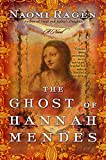 Ragen, Naomi: The Ghost of Hannah Mendes