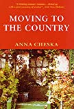 Cheska, Anna: Moving to the Country