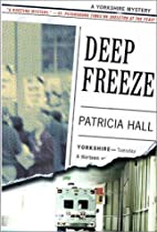 Deep Freeze by Patricia Hall