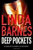 Barnes, Linda: Deep Pockets