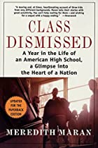 Class Dismissed: A Year in the Life of an…