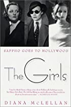 The Girls: Sappho Goes to Hollywood by Diana…