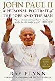 Flynn, Raymond: John Paul II: A Personal Portrait of the Pope and the Man