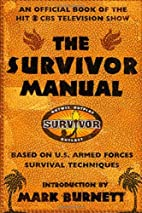 The Survivor Manual: An Official Book of the…