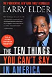 Elder, Larry: The Ten Things You Can't Say in America