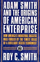 Adam Smith and the Origins of American…