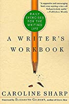 A Writer's Workbook by Caroline Sharp