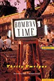 Umrigar, Thrity N.: Bombay Time