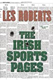 Roberts, Les: The Irish Sports Pages