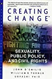 D'Emilio, John: Creating Change : Sexuality, Public Policy, and Civil Rights
