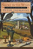 Tremayne, Peter: Smoke in the Wind