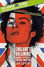 England's Dreaming: Sex Pistols and Punk…
