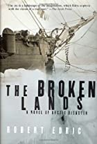 The Broken Lands: A Novel of Arctic Disaster&hellip;