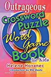 Hovanec, Helene: Outrageous Crossword Puzzle and Word Game Book for Kids