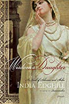 Wisdom's Daughter: A Novel of Solomon and…
