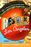 Mayfield, Kelly: Resident Tourist: Los Angeles