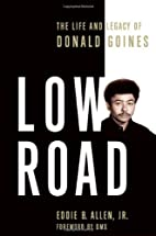Low Road: The Life and Legacy of Donald…
