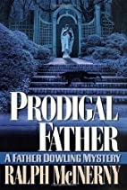 Prodigal Father: A Father Dowling Mystery…