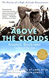 Boukreev, Anatoli: Above the Clouds: The Diaries of a High-Altitude Mountaineer