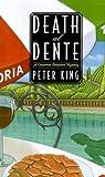 King, Peter: Death al Dente: A Gourmet Detective Mystery