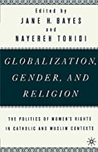 Globalization, Gender, and Religion: The…