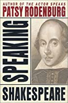Speaking Shakespeare by Patsy Rodenburg