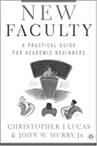 New Faculty: A Practical Guide for Academic&hellip;