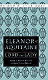 Wheeler, Bonnie: Eleanor of Aquitaine: Lord and Lady