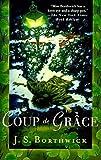 Borthwick, J. S.: Coup de Grace (Sarah Deane Mysteries)