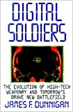 Dunnigan, James F.: Digital Soldiers