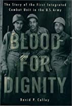 Blood for Dignity: The Story of the First…