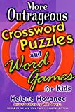 Hovanec, Helene: More Outrageous Crossword Puzzles and Word Games for Kids