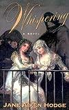 Hodge, Jane Aiken: Whispering