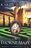 Harper, Karen: The Thorne Maze (Elizabeth I Mysteries, Book 5)