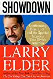 Elder, Larry: Showdown : Confronting Bias, Lies, and the Special Interests That Divide America